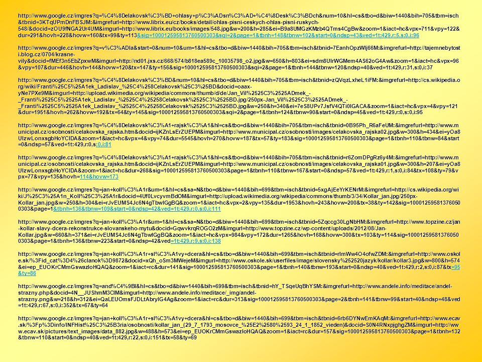 http://www.google.cz/imgres?q=%C4%8Delakovsk%C3%BD+ohlasy+p%C3%ADsn%C3%AD+%C4%8Desk%C3%BDch&num=10&hl=cs&tbo=d&biw=1440&bih=705&tbm=isch &tbnid=3KTqUP