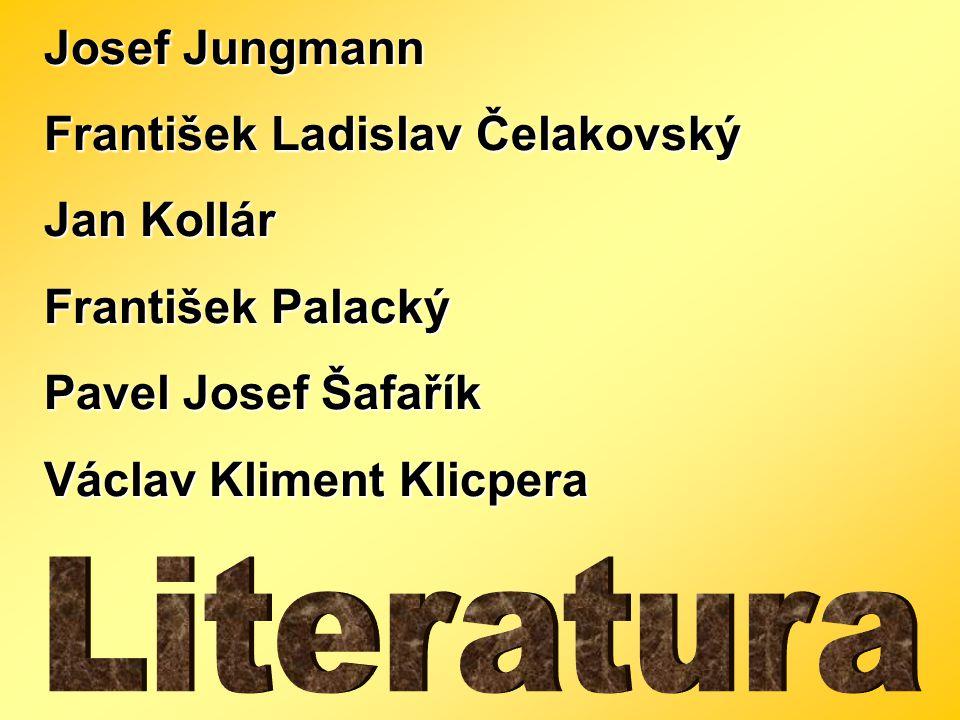 Josef Jungmann 1773 - 1847 - jazykovědec, překladatel (díla psal česky, na rozdíl od Dobrovského už nepochyboval o obrodě českého jazyka)