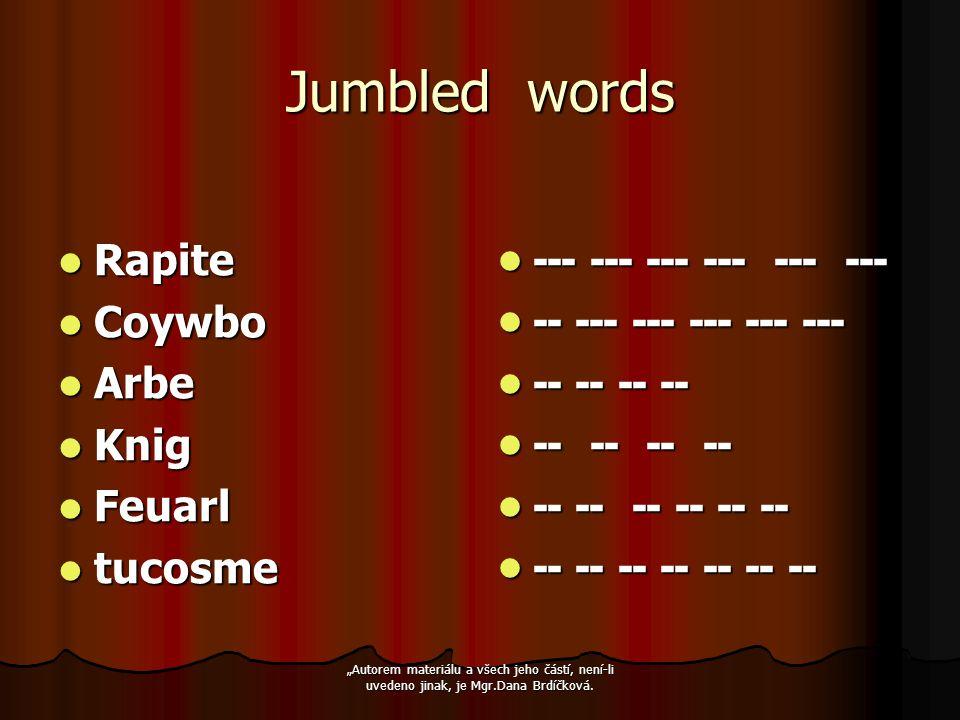 """Jumbled words Rapite Rapite Coywbo Coywbo Arbe Arbe Knig Knig Feuarl Feuarl tucosme tucosme --- --- --- --- --- --- --- --- --- --- --- --- -- --- --- --- --- --- -- --- --- --- --- --- -- -- -- -- -- -- -- -- -- -- -- -- -- -- -- -- -- -- -- -- -- -- -- -- -- -- -- -- -- -- -- -- -- -- """"Autorem materiálu a všech jeho částí, není-li uvedeno jinak, je Mgr.Dana Brdíčková."""