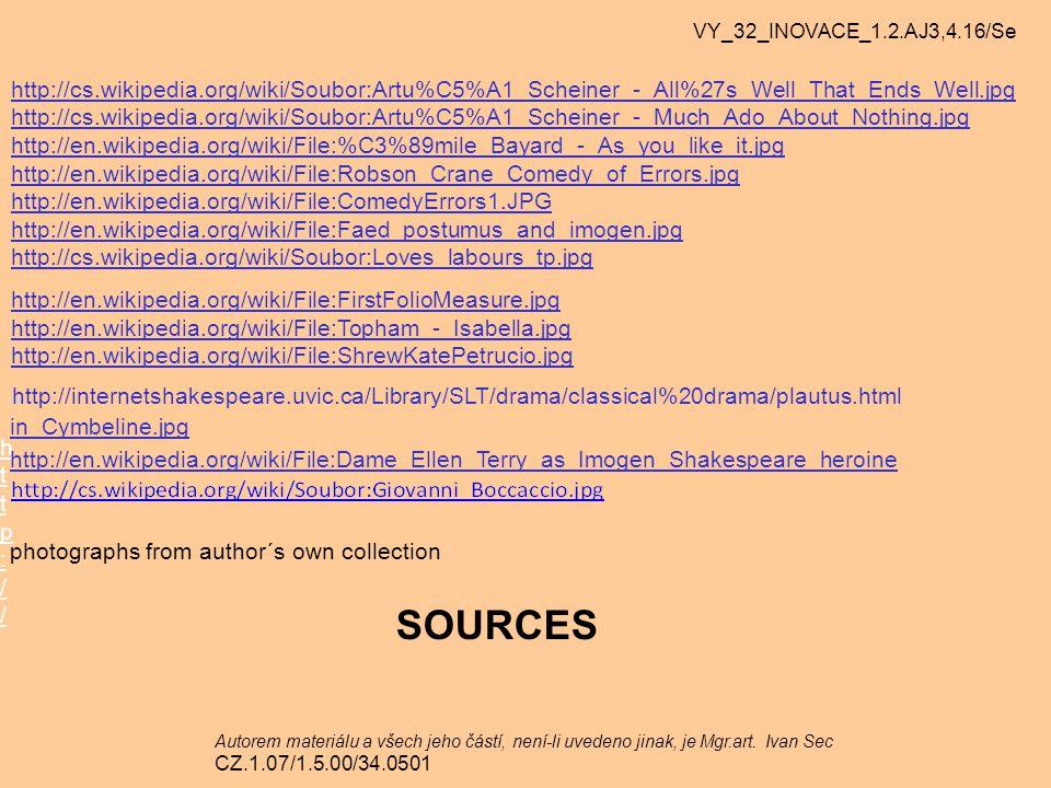 VY_32_INOVACE_1.2.AJ3,4.16/Se Autorem materiálu a všech jeho částí, není-li uvedeno jinak, je Mgr.art. Ivan Sec CZ.1.07/1.5.00/34.0501 http://cs.wikip