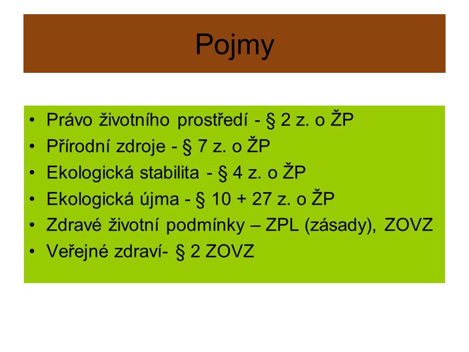 Principy Prevence - §§ 9, 18 z.o ŽP + složkové z.