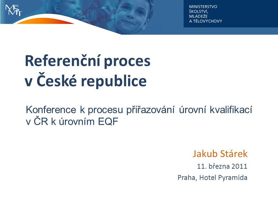 Referenční proces v České republice Jakub Stárek 11.