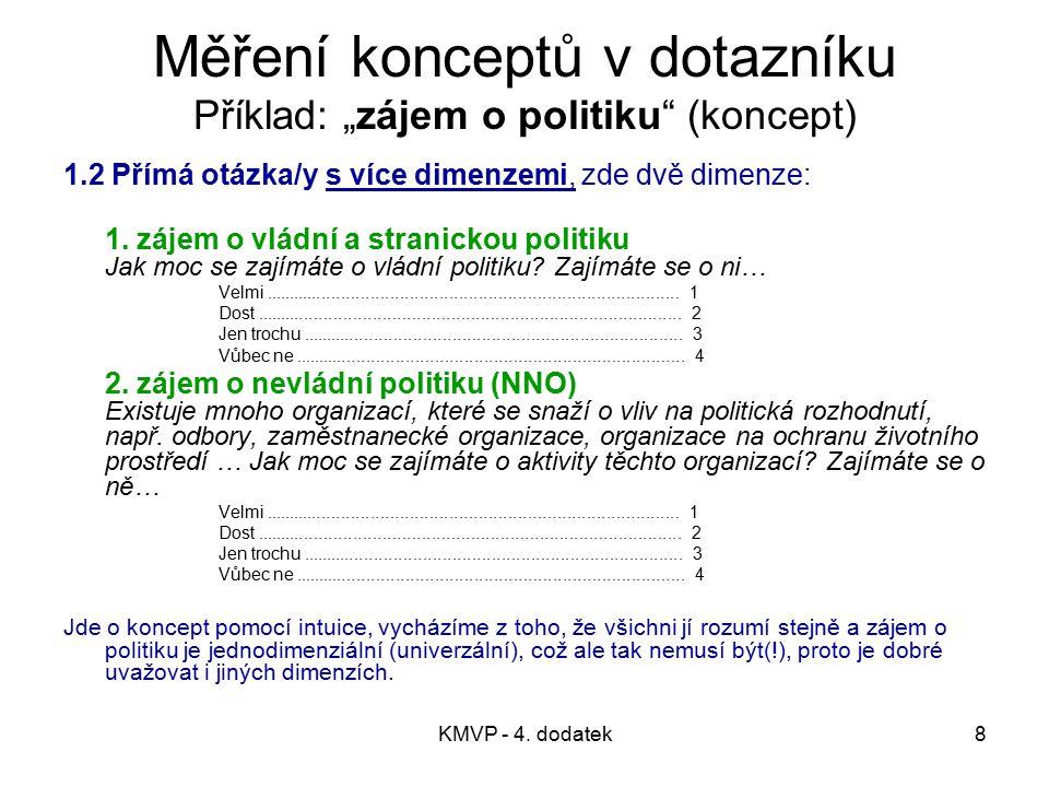 KMVP - 4.dodatek69 Literatura Babbie, E. 1995. The Practice of social Research.