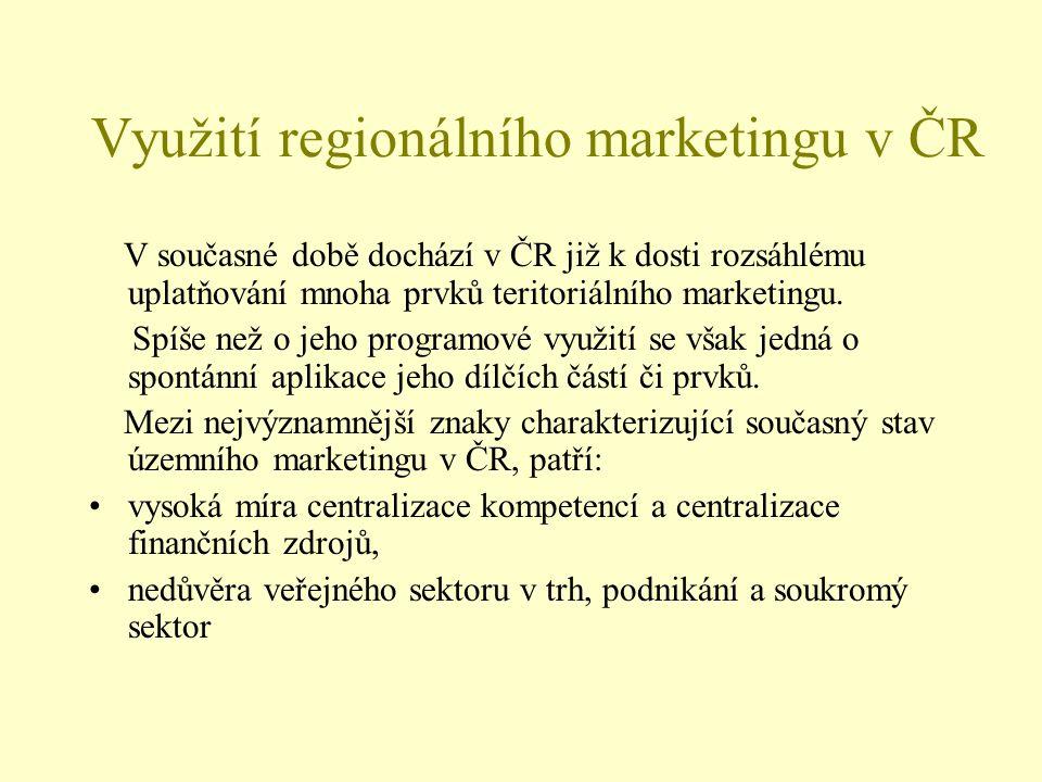 Využití regionálního marketingu v ČR V současné době dochází v ČR již k dosti rozsáhlému uplatňování mnoha prvků teritoriálního marketingu. Spíše než