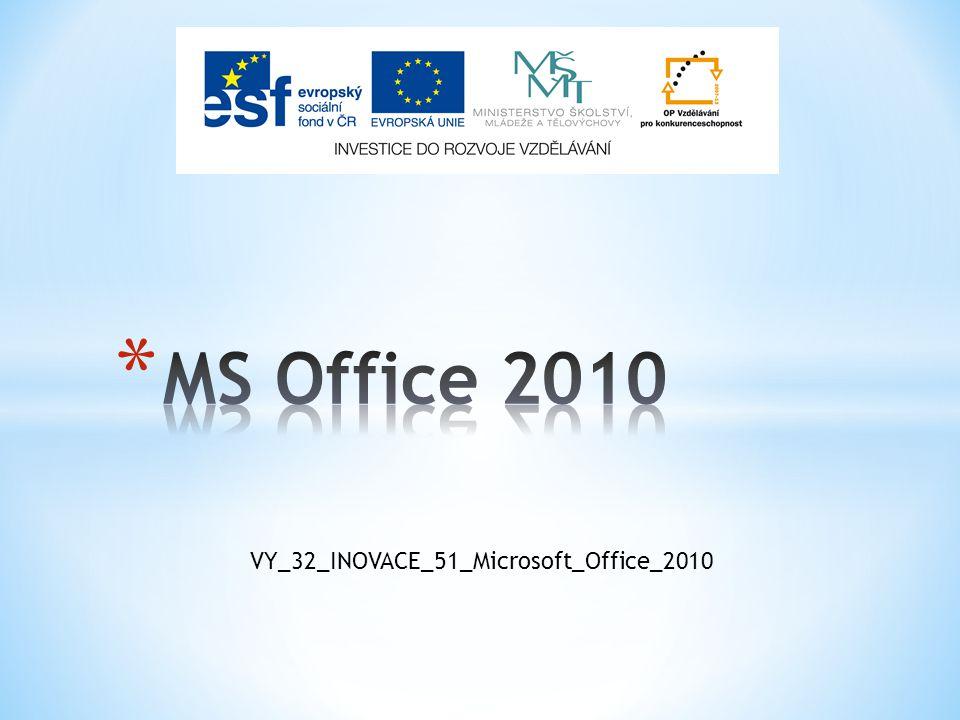 VY_32_INOVACE_51_Microsoft_Office_2010