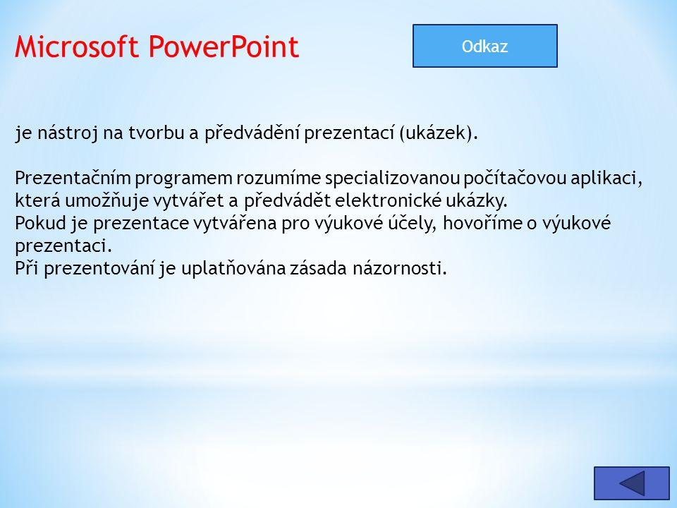 Microsoft PowerPoint je nástroj na tvorbu a předvádění prezentací (ukázek). Prezentačním programem rozumíme specializovanou počítačovou aplikaci, kter
