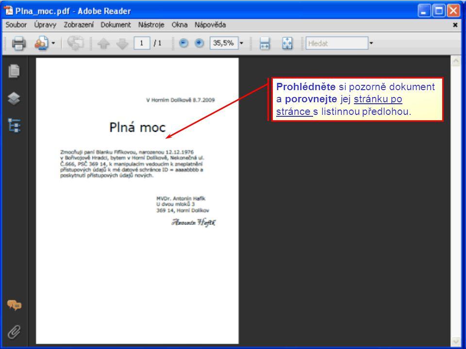 Prohlédněte si pozorně dokument a porovnejte jej stránku po stránce s listinnou předlohou.