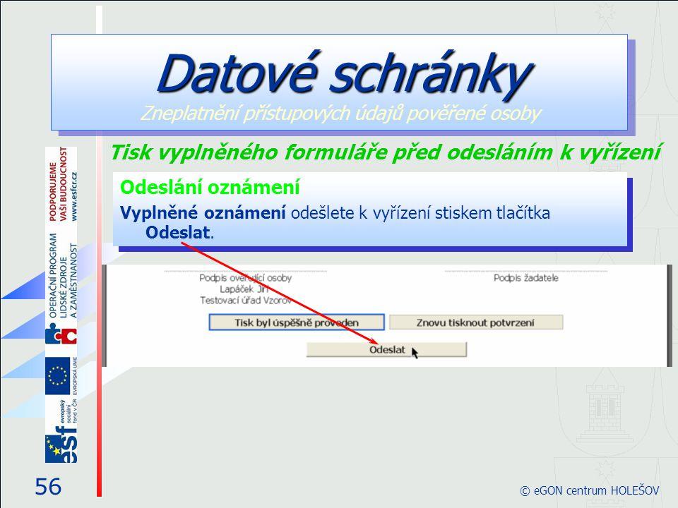 Odeslání oznámení Vyplněné oznámení odešlete k vyřízení stiskem tlačítka Odeslat.