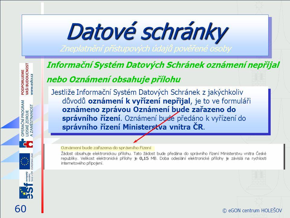 Jestliže Informační Systém Datových Schránek z jakýchkoliv důvodů oznámení k vyřízení nepřijal, je to ve formuláři oznámeno zprávou Oznámení bude zařazeno do správního řízení.