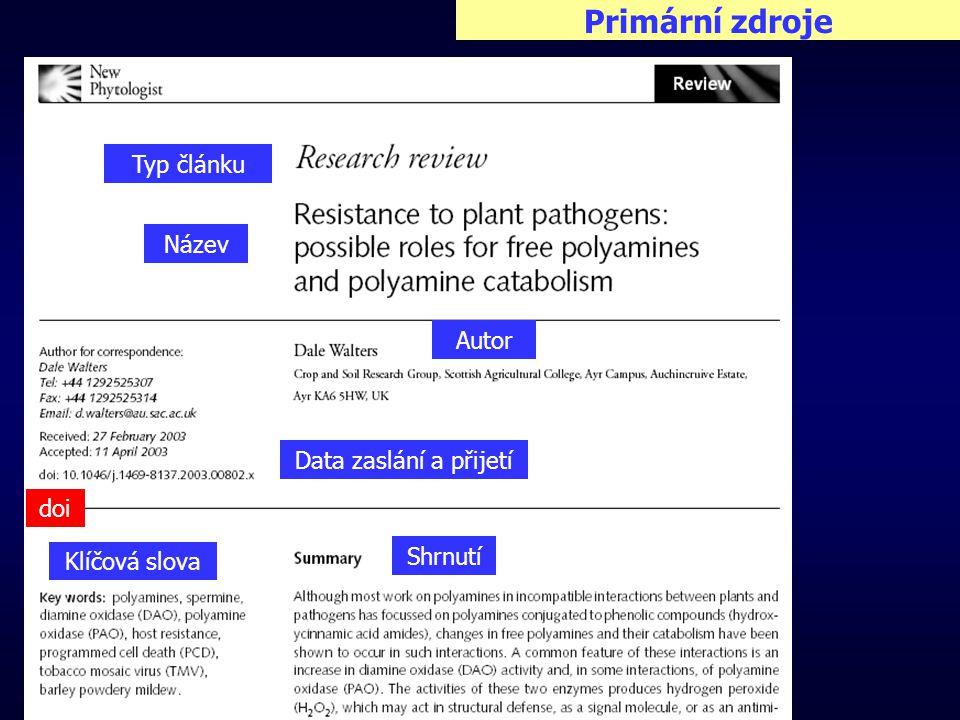 Primární zdroje Typ článku Název Autor Data zaslání a přijetí Klíčová slova Shrnutí doi