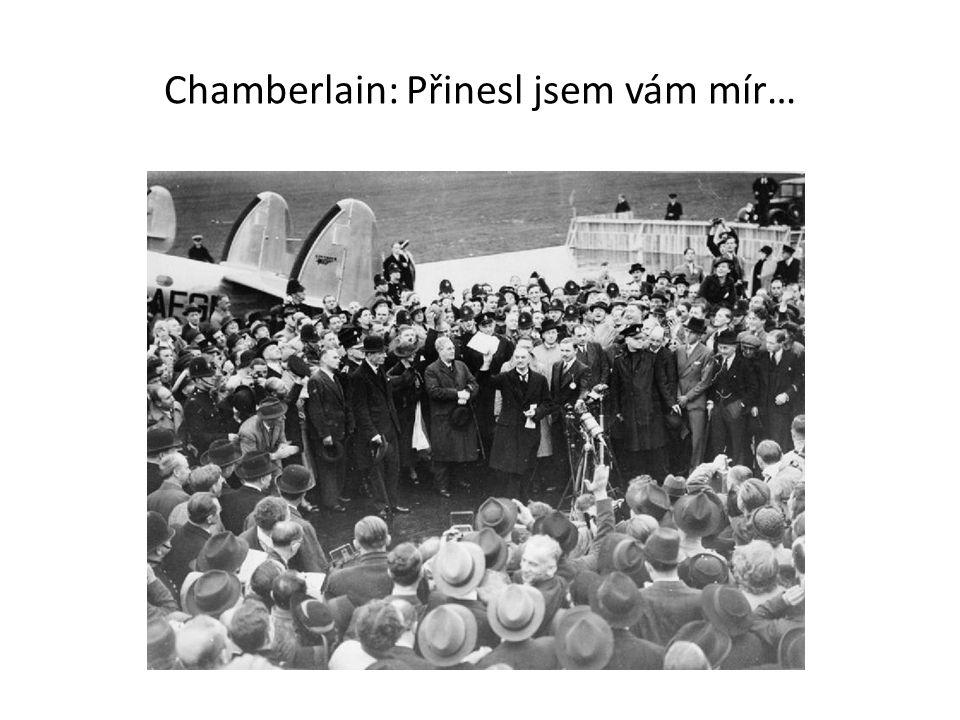 Chamberlain: Přinesl jsem vám mír…