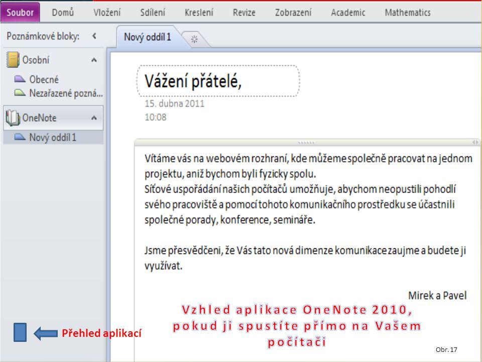 Přehled aplikací Obr. 17