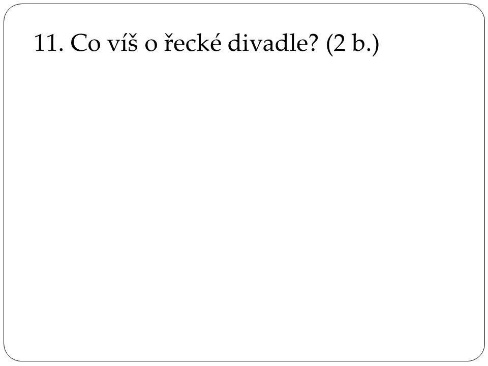 12.Rozhodni, jestli je věta pravdivá nebo ne.