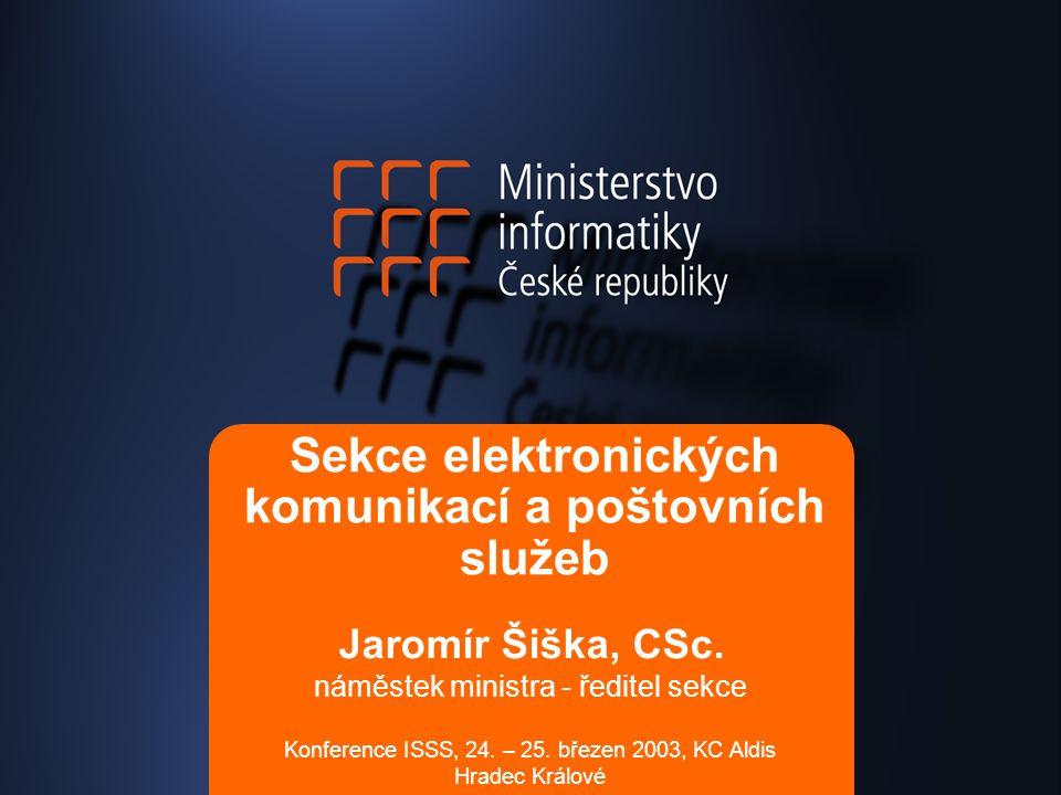 Sekce elektronických komunikací a poštovních služeb Konference ISSS, 24.