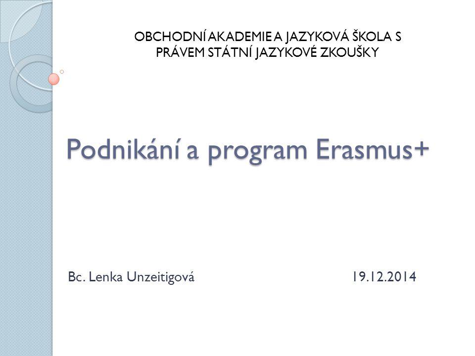 Podnikání a program Erasmus+ Bc.