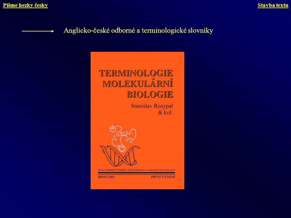 Anglicko-české odborné a terminologické slovníky Stavba textuPišme hezky česky