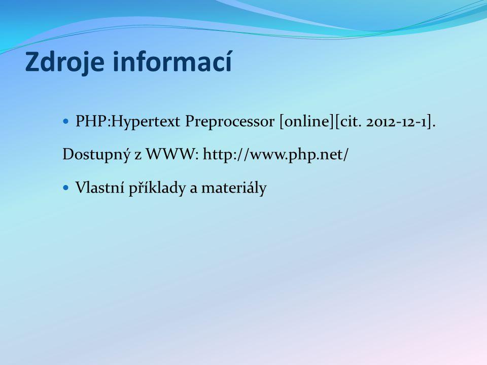 Zdroje informací PHP:Hypertext Preprocessor [online][cit.