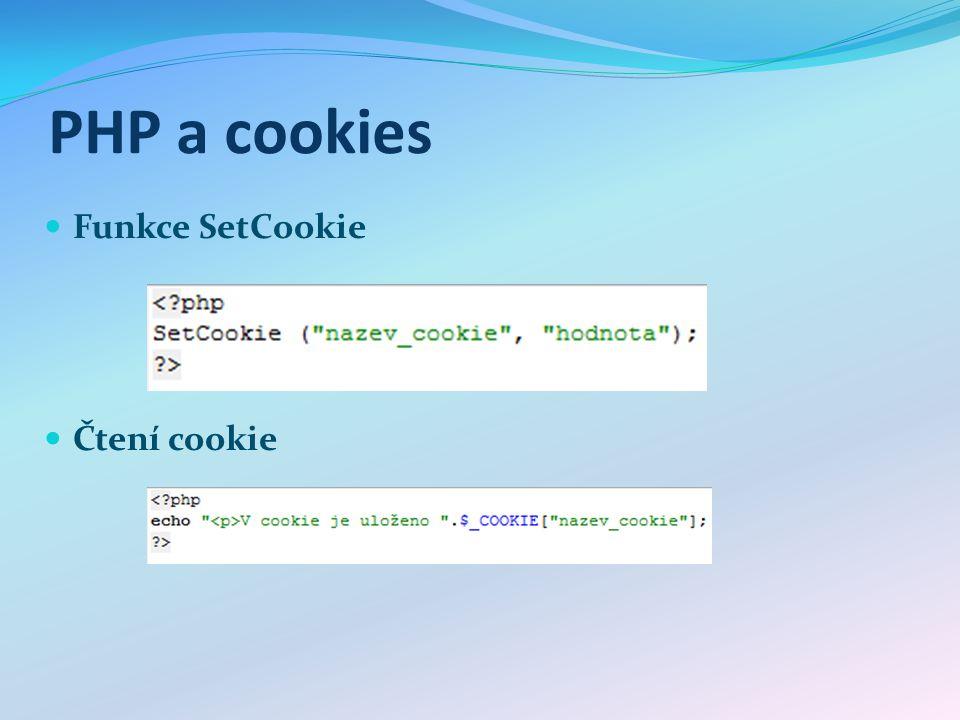 Session řeší problém předávání hodnot v php Používají nejrůznější funkce: session_start() session_destroy() unset($_SESSION[ promenna ]