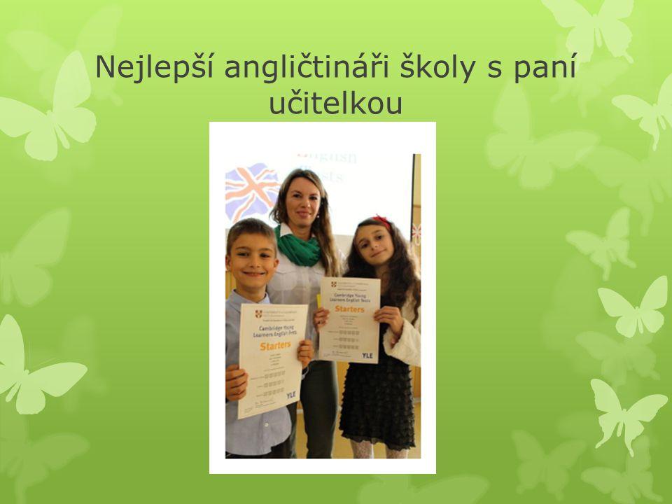 Nejlepší angličtináři školy s paní učitelkou