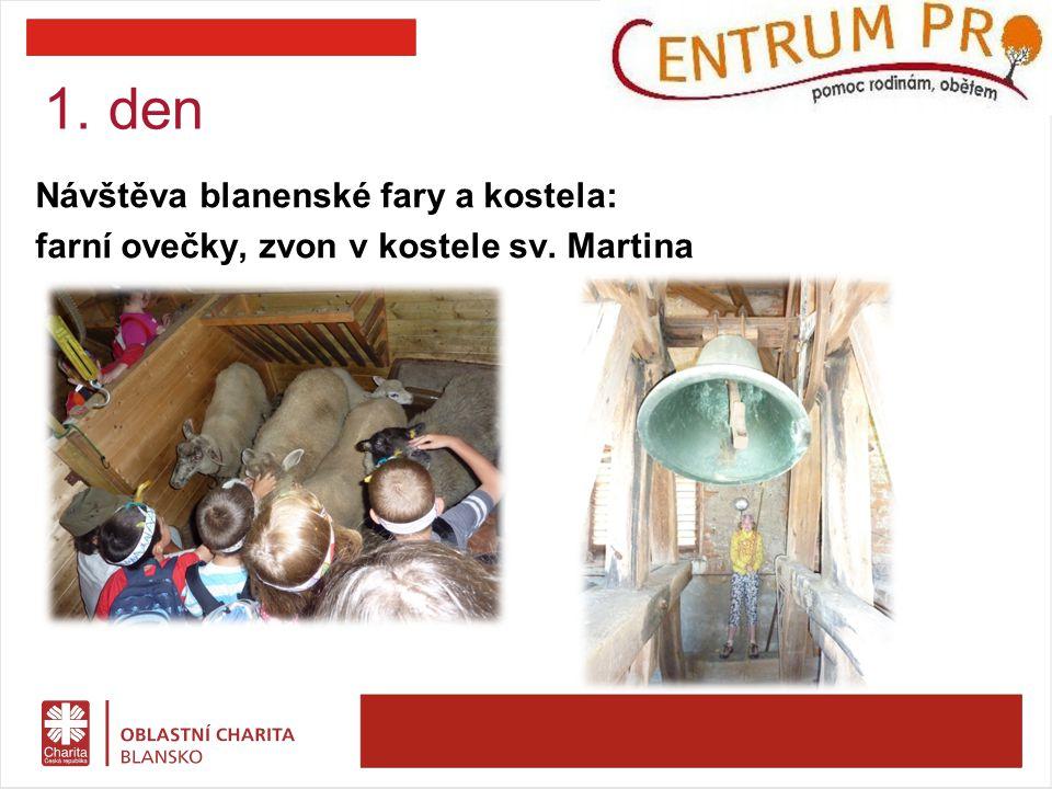 Návštěva blanenské fary a kostela: farní ovečky, zvon v kostele sv. Martina 1. den