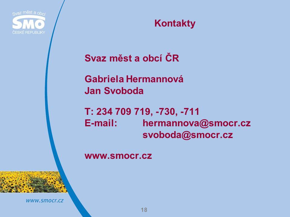 18 Kontakty Svaz měst a obcí ČR Gabriela Hermannová Jan Svoboda T: 234 709 719, -730, -711 E-mail: hermannova@smocr.cz svoboda@smocr.cz www.smocr.cz