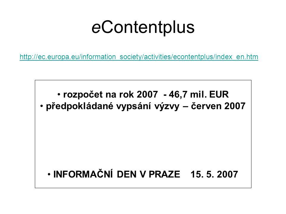 eContentplus rozpočet na rok 2007 - 46,7 mil.
