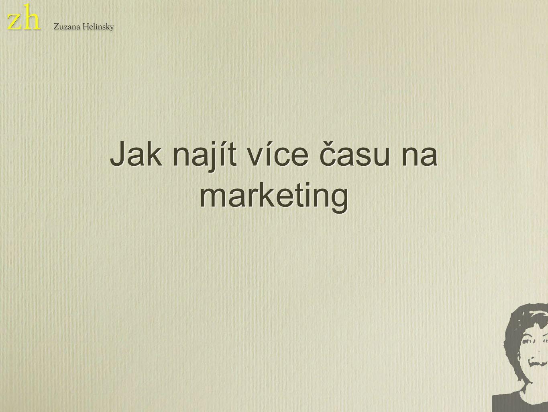 Jak najít více času na marketing