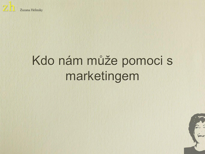 Kdo nám může pomoci s marketingem