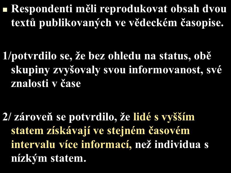Zároveň se ale ukazuje, že se tento efekt vyskytuje pravděpodobně především u informací obecného zájmu,veřejných událostí (II.