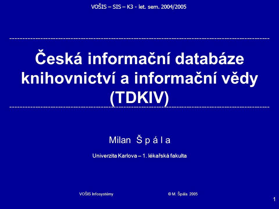 VOŠIS Infosystémy © M.