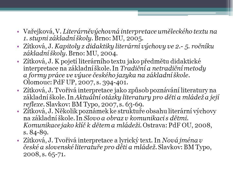 Vařejková, V.Literárněvýchovná interpretace uměleckého textu na 1.