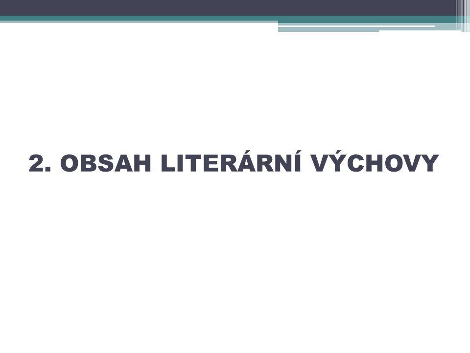 2. OBSAH LITERÁRNÍ VÝCHOVY