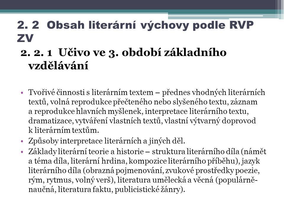 2.2 Obsah literární výchovy podle RVP ZV 2. 2. 1 Učivo ve 3.