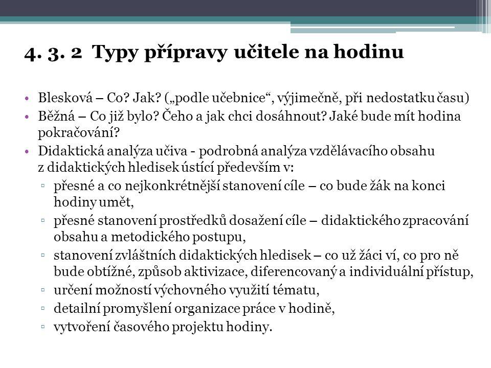 4.3. 2 Typy přípravy učitele na hodinu Blesková – Co.