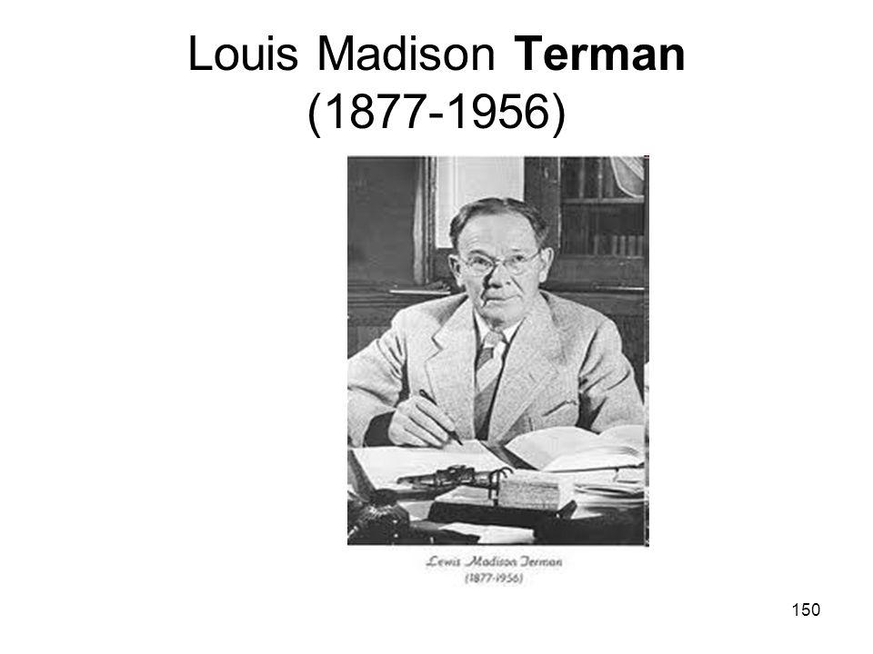 150 Louis Madison Terman (1877-1956)