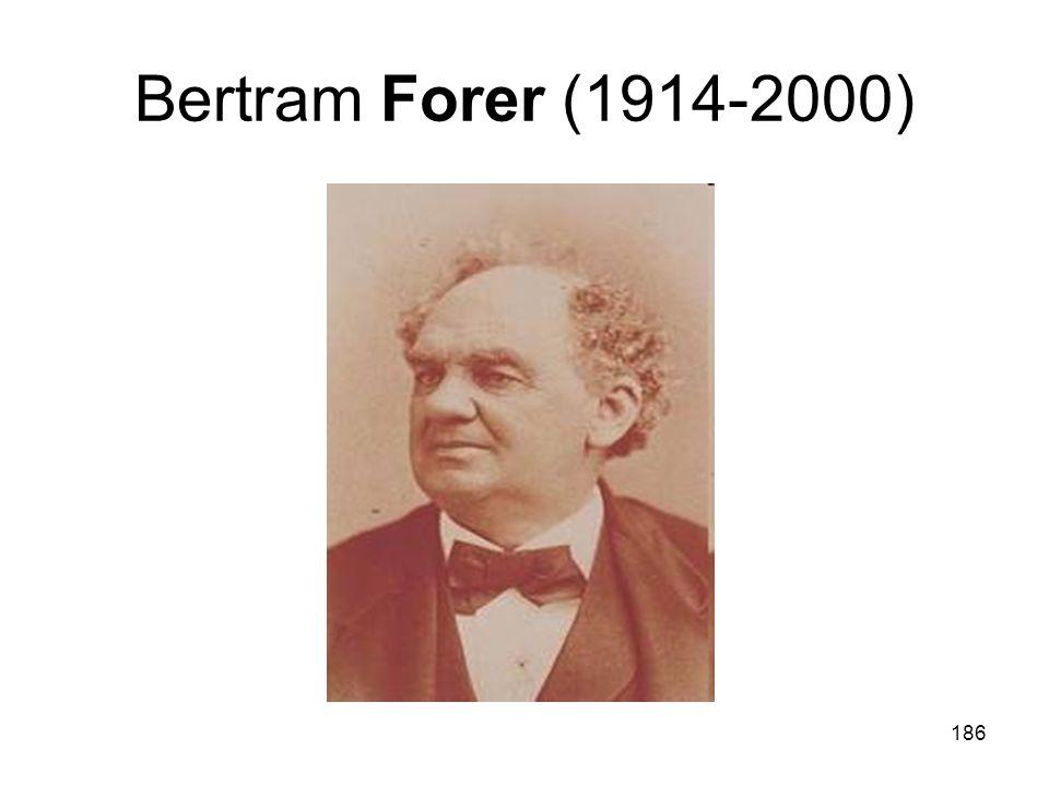186 Bertram Forer (1914-2000)