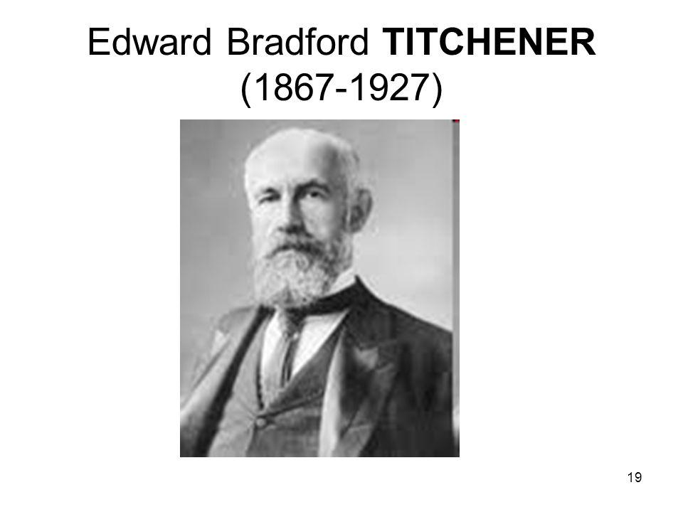 19 Edward Bradford TITCHENER (1867-1927)