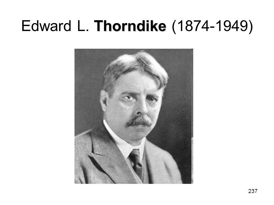 237 Thorndike Edward L. Thorndike (1874-1949)