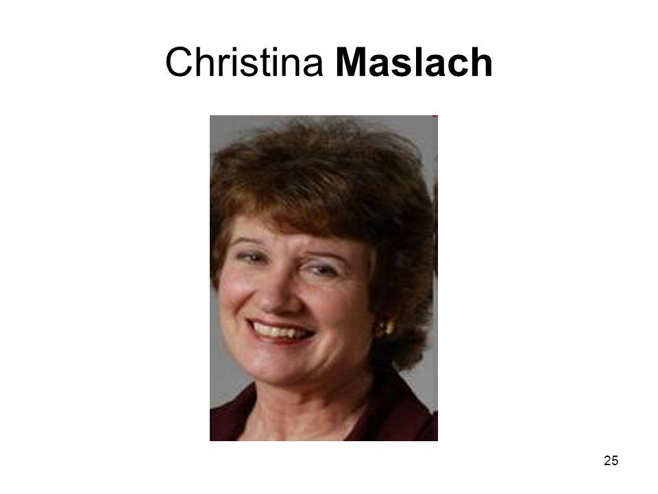 25 Christina Maslach