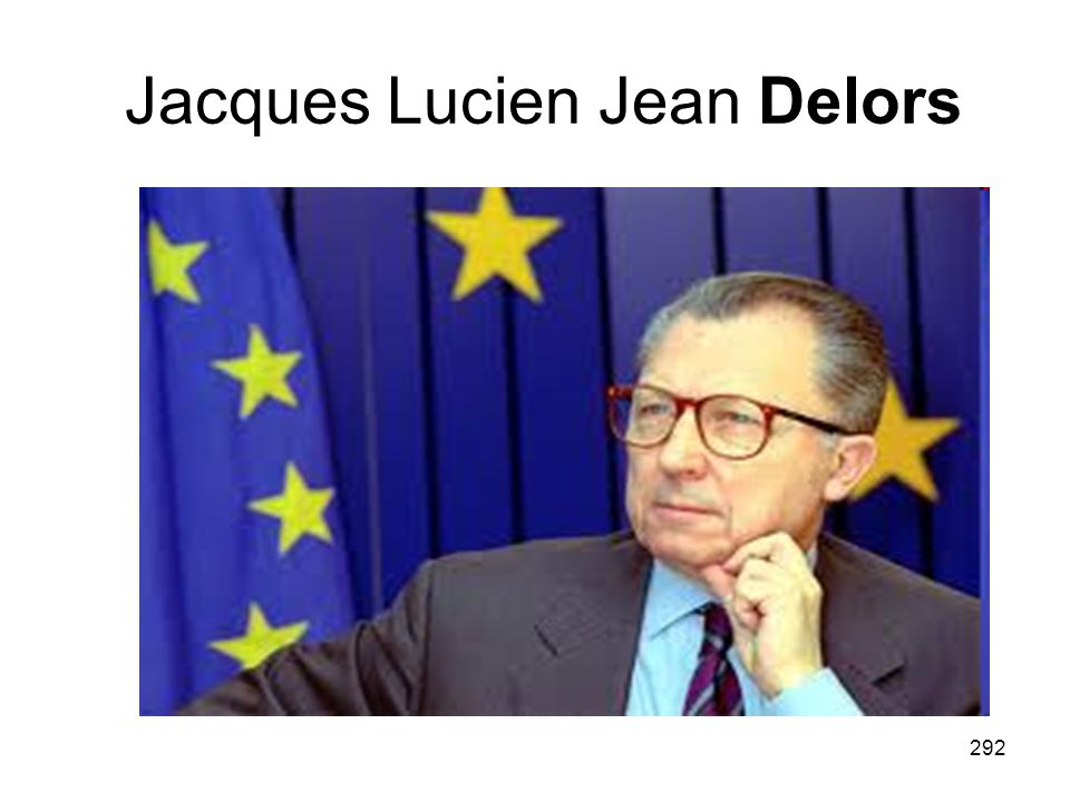 292 Jacques Lucien Jean Delors