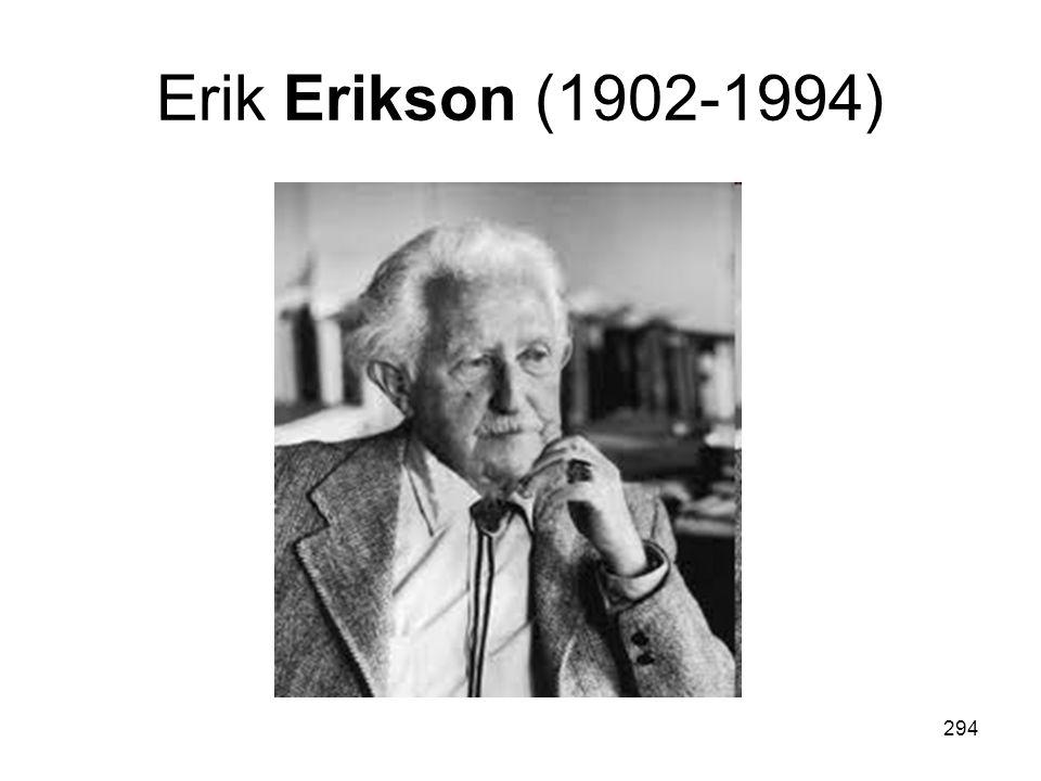 294 Erik Erikson (1902-1994)