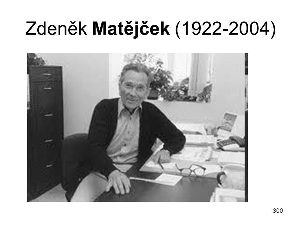 300 Zdeněk Matějček (1922-2004)