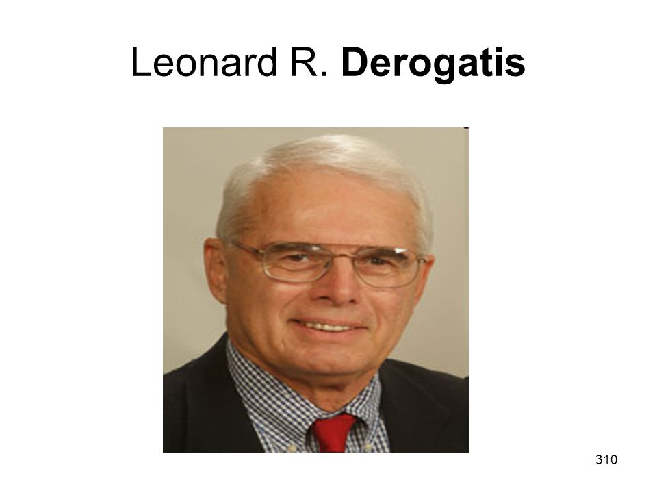 310 Leonard R. Derogatis