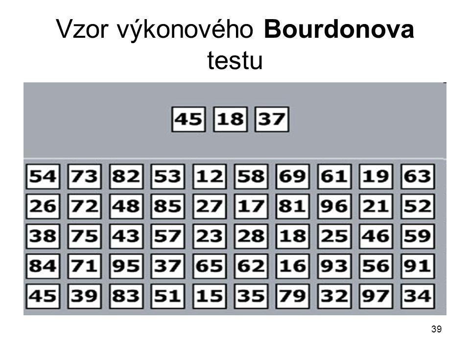 39 Vzor výkonového Bourdonova testu