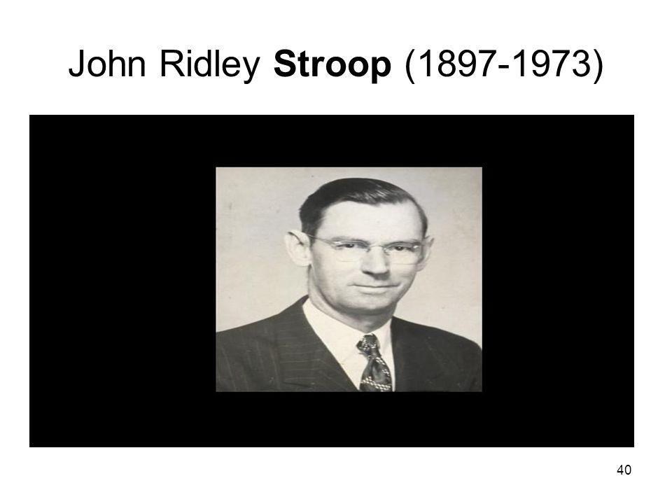 40 John Ridley Stroop (1897-1973)