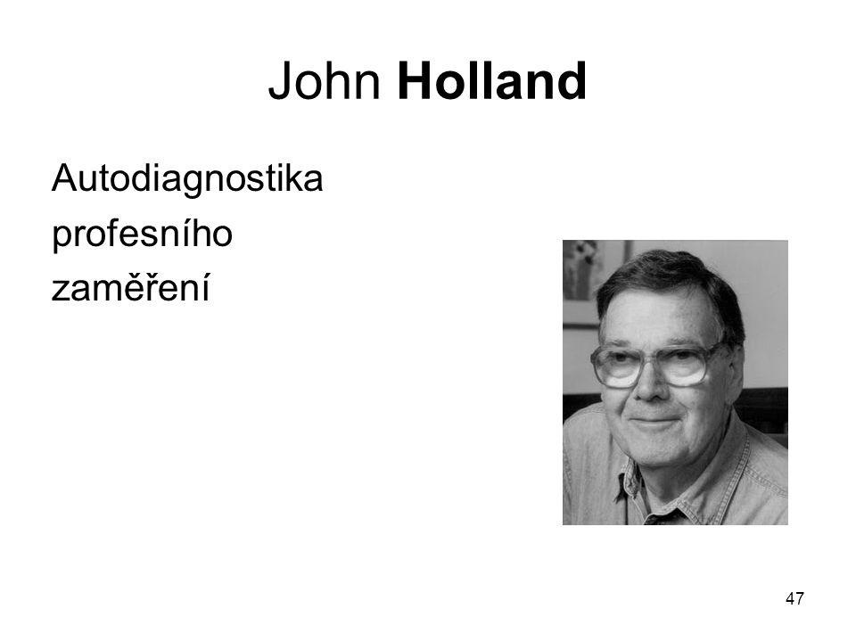 47 John Holland Autodiagnostika profesního zaměření
