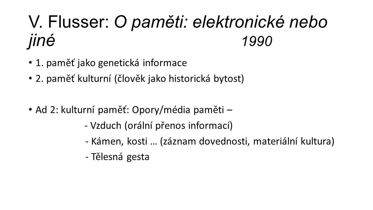 V. Flusser: O paměti: elektronické nebo jiné 1990 1.