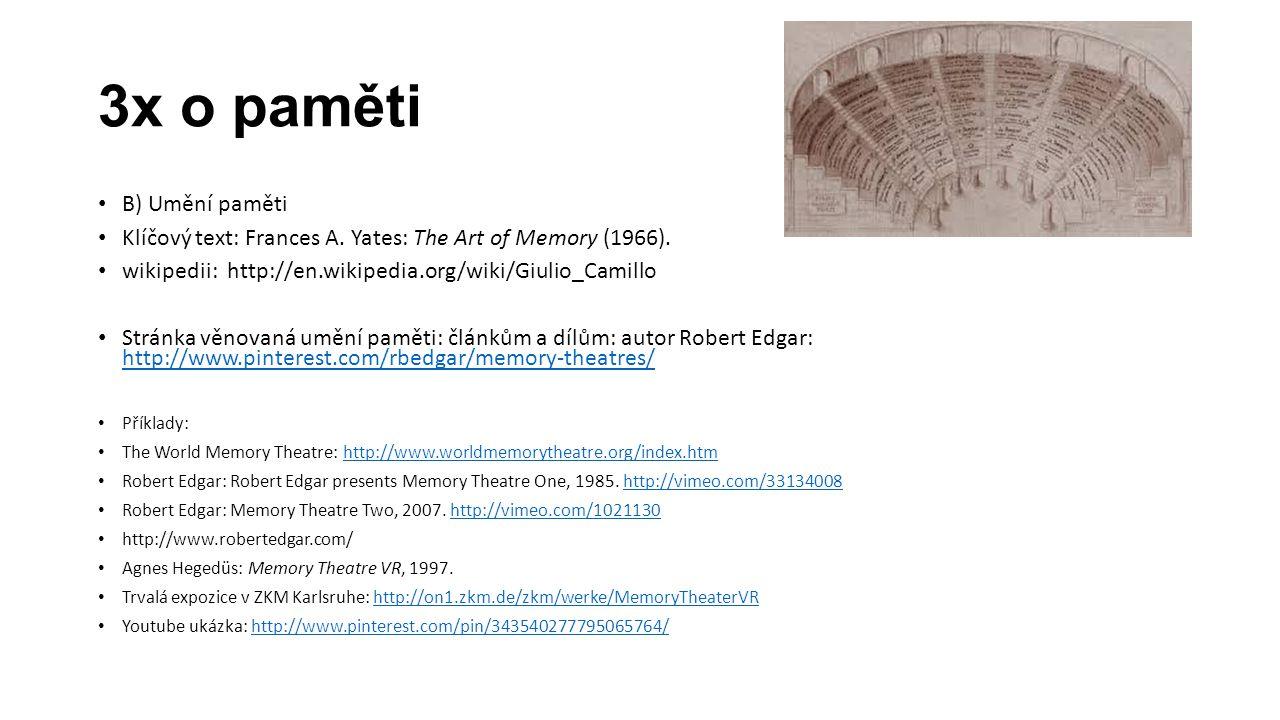 3x o paměti B) Umění paměti Klíčový text: Frances A.