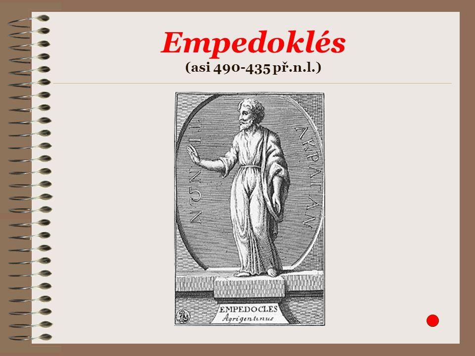 Empedoklés (asi 490-435 př.n.l.)