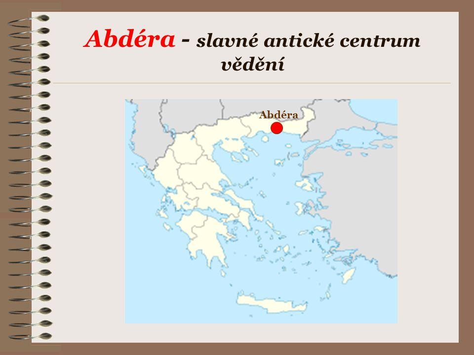 Abdéra - slavné antické centrum vědění Abdéra